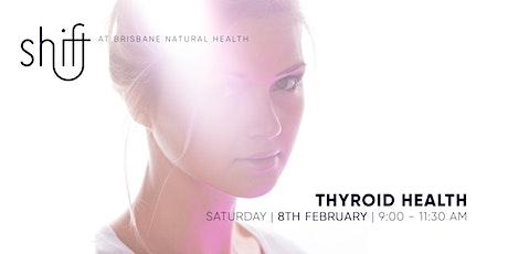 Thyroid tickets