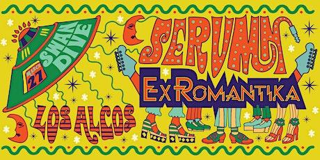 Ex Romantika, Serumn, Alex Alcocer tickets