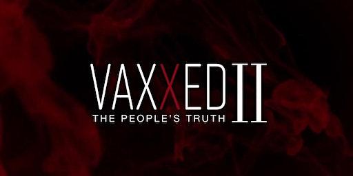 Vaxxed 2 Screening in Kelowna, BC