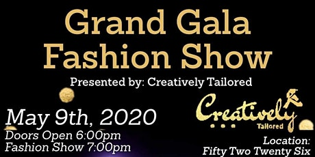 Grand Gala Fashion Show presented by Creatively Tailored tickets
