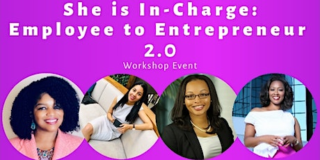 She is In-Charge: Employee to Entrepreneur 2.0 tickets