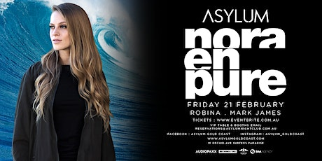 Asylum presents NORA EN PURE tickets