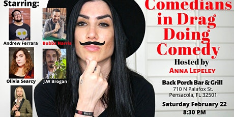 """Rated R Comedy presents """"Comedians in Drag doing Comedy"""" with Anna Lepeley tickets"""