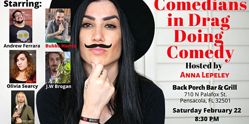 """Rated R Comedy presents """"Comedians in Drag doing Comedy"""" with Anna Lepeley"""