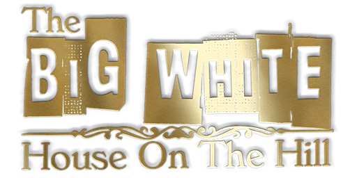 The Big White House on the Hill Stage Play