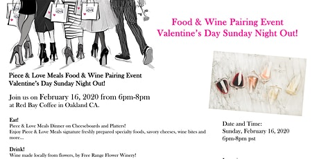 Food & Wine Event  Valentine's Day Sunday Night Out! tickets