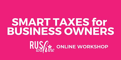SMART TAXES for Business Owners tickets