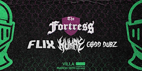 The Fortress - Flix, Hukae, Codd Dubz, Helasex + More tickets