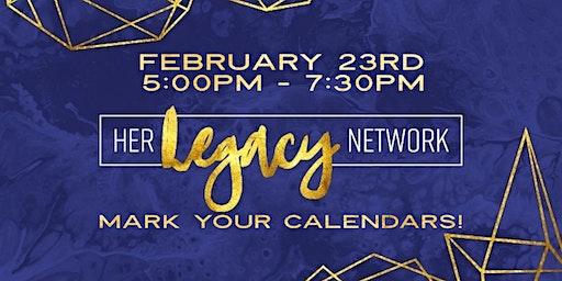 Her Legacy Network February Meeting