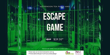 29 FEB: (50% OFF) AFTERNOON TEA PARTY WITH ESCAPE GAME tickets