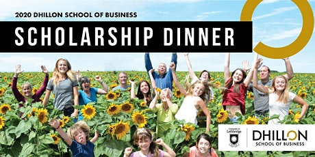 Dhillon School of Business 2020 Scholarship Dinner tickets