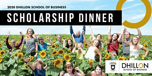 Dhillon School of Business 2020 Scholarship Dinner