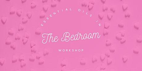 Essential oils in the bedroom workshop tickets
