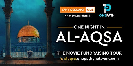 One Night in Al-Aqsa | Melb Central VIC | 29th Feb, 6 PM tickets