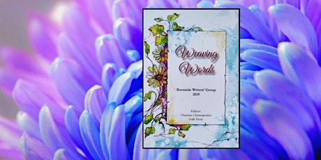 Burnside Writers' Group Book Launch: Weaving Words tickets