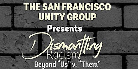 Beyond Us vs Them - Dismantling Racism tickets