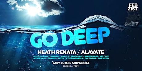 Go Deep • Heath Renata/Alavate • Feb 21st tickets