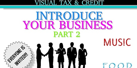 INTRODUCE YOUR BUSINESS PART 2 tickets