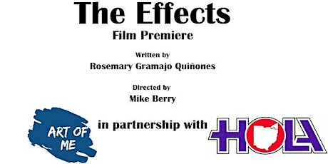 Film Premiere, The Effects (Art of Me Productions & HOLA Ohio) tickets