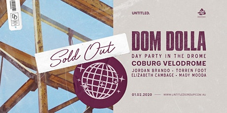 Dom Dolla — Day Party In The Drome tickets