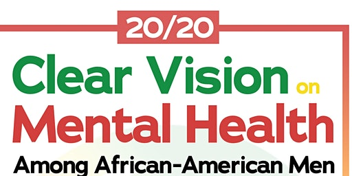 20/20: Clear Vision on Mental Health Among African- American