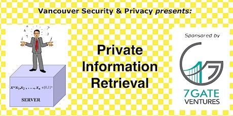 Private Information Retrieval tickets