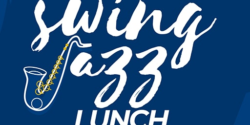 Swing Jazz Lunch
