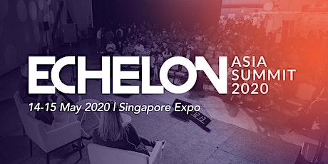 Echelon Asia Summit 2020 tickets