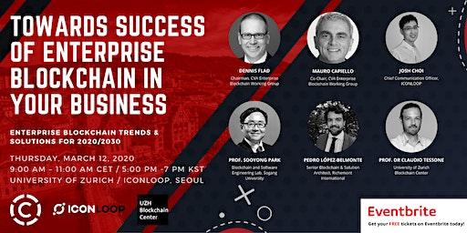 Towards Success of Enterprise Blockchain in Your Business