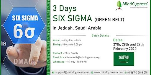 Six Sigma Green Belt 3 Days Training by MindCypress at Jeddah, Saudi Arabia