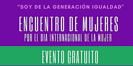 Encuentro de Mujeres - IWD 2020 Meet up for Spanish Speaking Women tickets