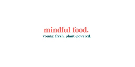 Roll up your mind I mindful food workshop
