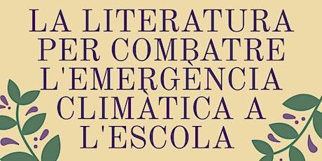 Literatura Per Combatre Crisi Climàtica A L'escola entradas
