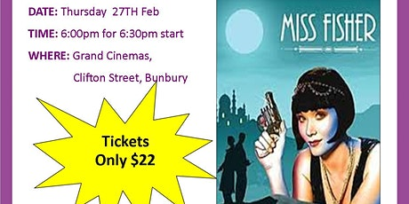 Movie Night Fundraiser- Miss Fisher & the Crypt of Tears tickets