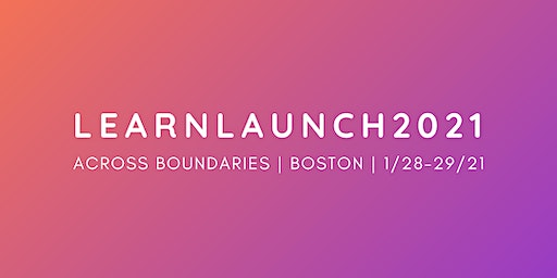 2021 LearnLaunch Across Boundaries Conference