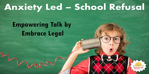 Anxiety-Led School Refusal #LegalRights