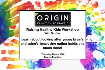 Raising Healthy Kids Workshop with Dr. Joel. tickets