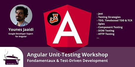 Angular Unit-Testing Workshop - Fondamentaux & Test-Driven Development tickets