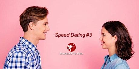 Bangkok Fast Date Speed Dating ครั้งที่ 3 tickets