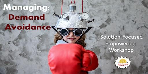 Managing Demand Avoidance