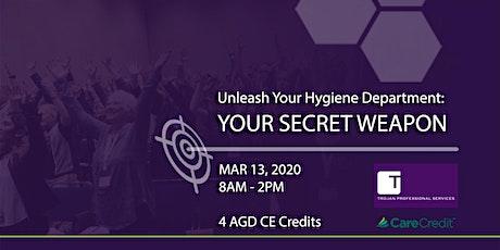 Unleash Your Hygiene Department : Your Secret Weapon tickets