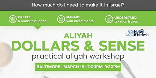 Aliyah Dollars & Sense: Baltimore