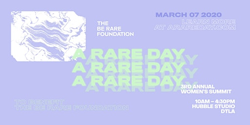 A RARE DAY 2020 — 3rd Annual Women's Summit + Networking / Shop Party