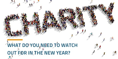 Charities sector update: What do you need to watch out for in the new year? tickets