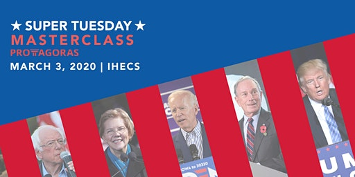 Super Tuesday Masterclass