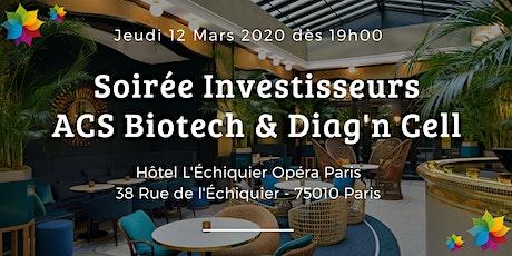 Soirée investisseurs ACS Biotech & Diag'n Cell – Paris billets
