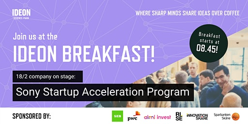 Ideon Breakfast with Sony Startup Acceleration Program