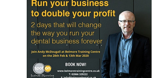 Run Your Practice To Double Your Profits  - 2 Day Course