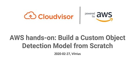AWS hands-on: Build a Custom Object Detection Model from Scratch tickets