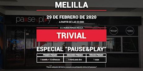 Trivial Especial Pause&Play en Pause&Play Melilla entradas
